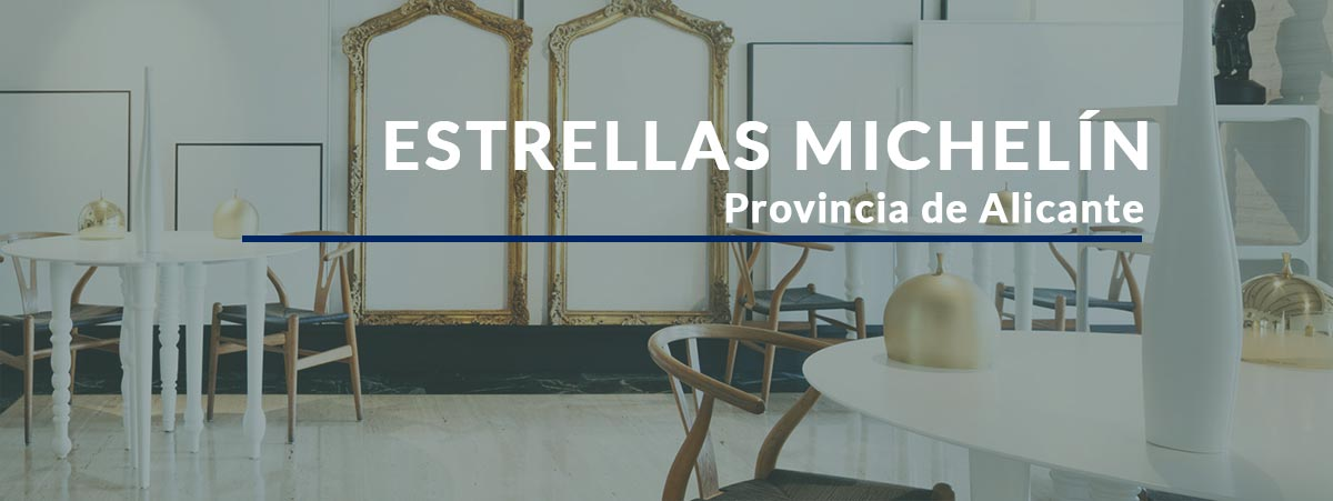 restaurante Estrella Michelín Alicante